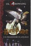 Harry Potter e il prigioniero di Azkaban vol. 3 - J.K. Rowling