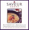 Saveur Cooks Authentic American: Celebrating the Recipes and Diverse Traditions of Our Rich Heritage - Saveur Magazine
