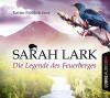 Die Legende des Feuerberges - Sarah Lark, Andy Matern, Katrin Fröhlich