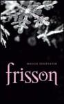 Frisson (Les loups de Mercy Falls, #1) - Maggie Stiefvater