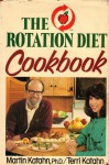 The Rotation Diet Cookbook - Martin Katahn, Terri Katahn