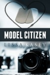 Model Citizen - Lissa Kasey