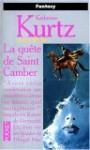 Les Derynis. 9, La Quête De Saint Camber - Katherine Kurtz