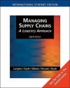 Managing Supply Chains: A Logistics Approach [with Student CD] - C. John Langley, John Joseph Coyle