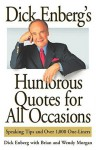 Dick Enberg's Humorous Quotes for All Occasions: Speaking Tips and Over 1, One-Liners - Dick Enberg, Wendy Morgan, Brian Morgan