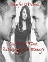 Our First Time: Anthology of a Menage - Jennifer O'Donnell, Erika Aldridge, Blake Reynolds, Taylor Lang, Ashley Beckem