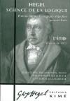 """""""science de la logique t.1 ; la logique objective, premier livre ; l'etre, version de 1812"""" - Hegel"""