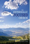 The Externally Focused Church - Rick Rusaw, Eric Swanson