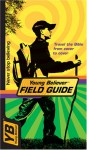 Young Believer Field Guide (Young Believer) - David R. Veerman, Livingstone