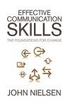 Effective Communication Skills - John Nielsen