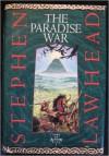 The Paradise War - Stephen R. Lawhead