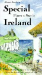 Special Places to Stay in Ireland - Alastair Sawday, Simon Greenwood