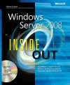 Windows Server® 2008 Inside Out - William R. Stanek