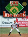 Life in the Minor Leagues(oop) - Chelsea House Publishers