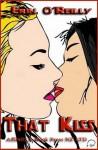 That Kiss - Erin O'Reilly