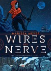 Wires and Nerve, Volume 1 - Marissa Meyer, Douglas Holgate