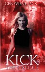 Kick The Candle (Knight Games) (Volume 2) - Genevieve Jack