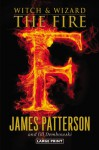 The Fire - James Patterson, Jill Dembowski