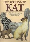 Het boek van de kat - Dorothy Silkstone Richards, Charlene Beane, Michalel Findlay, John Francis