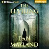 The Leveling: A Mark Sava Thriller, Book 2 - Dan Mayland, Christopher Lane