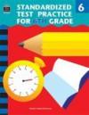 Standardized Test Practice For 6th Grade - Charles J. Shields