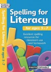 Spelling For Literacy: For Ages 5 7 (Spelling For Literacy) - Andrew Brodie