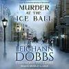 Murder At The Ice Ball - Harmony Williams, Leighann Dobbs, Beverly A. Crick