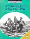 A Soldier's Life in the Civil War - Dale Anderson