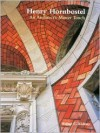 Henry Hornbostel: An Architect's Master Touch - Walter C. Kidney