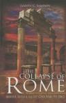 The Collapse of Rome: Marius, Sulla and the First Civil War - Gareth C Sampson