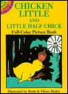 Chicken Little and Little Half Chick - Berta Hader, Elmer Hader
