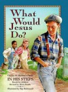 What Would Jesus Do? - Mack Thomas, Helen Haidle
