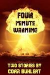 Four Minute Warning - Cora Buhlert