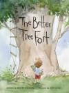 The Better Tree Fort - Jessica Scott Kerrin, Qin Leng