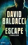 Escape: Thriller - David Baldacci, Uwe Anton