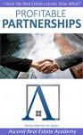 Profitable Partnerships: I Have My Real Estate License, Now What? - Geremy Owen, Josh Jordan