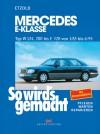 So Wird's Gemacht, Bd. 54, MERCEDES E-KLASSE Benziner Typ W 124 - Hans-Rüdiger Etzold