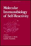 Molecular Immunobiology of Self- Reactivity - Constantin A. Bona, Azad K. Kaushik