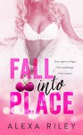 Fall Into Place (Taking the Fall) - Alexa Riley, Perfect Pear Creative, Aquila Editing