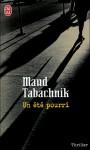 Un été Pourri - Maud Tabachnik
