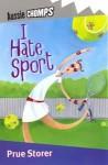 I Hate Sport - Jen Storer