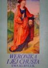 Weronika i jej chusta - Ewa Kuryluk