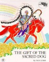 The Gift of the Sacred Dog - Paul Goble