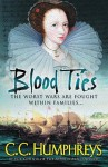 Blood Ties - C.C. Humphreys