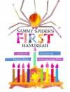 Sammy Spider's First Hanukkah (Sammy Spider's First Books) - Sylvia A. Rouss