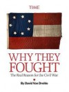 Why They Fought: The Real Reason for the Civil War - David von Drehle