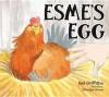 Esme's Egg - Neil Griffiths