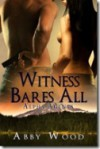 Witness Bares All - Abby Wood