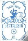 Jacques o Fatalista - Denis Diderot, Pedro Tamen, Eduardo Prado Coelho, Ricardo Araújo Pereira
