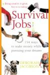 Survival Jobs - Deborah Jacobson